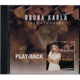 Playback Bruna Karla   Incomparável [original]